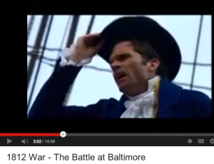 CLICK to VIEW FILMS on Star Spangled Banner, Francis Scott Key, War of 1812-14